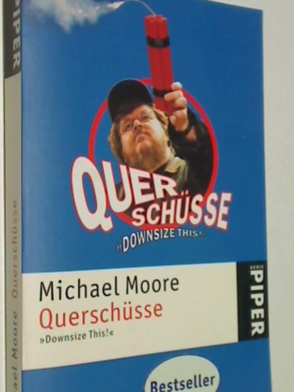 Querschüsse . = Downsize This ! , serie piper 4257 ;