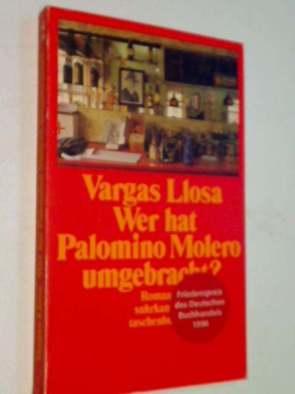 Wer hat Palomino Molero umgebracht. suhrkamp 1786 ,