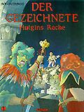 Der Gezeichnete Bd. 1: Hutgins Rache Hardcover (Aboris Comics )