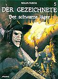 Der Gezeichnete 5, Der schwarze Jäger SC .Aboris Comics