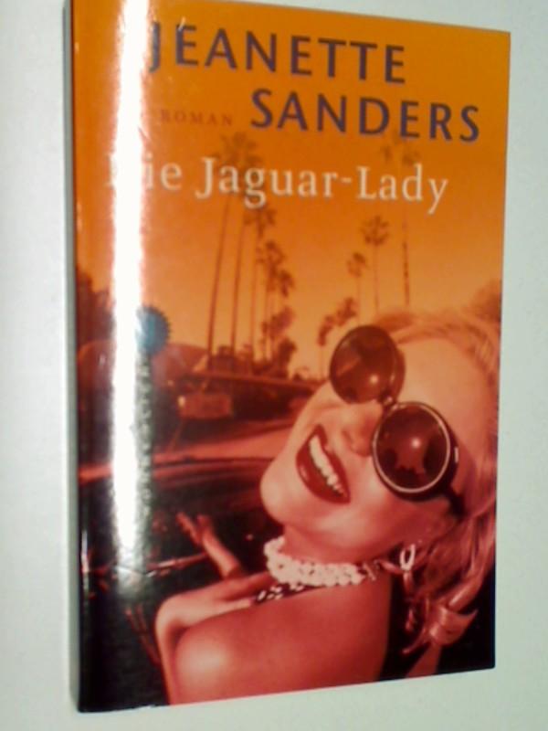 Die Jaguar-Lady : Roman. Wunderlich-Taschenbuch 26252. 3499262525