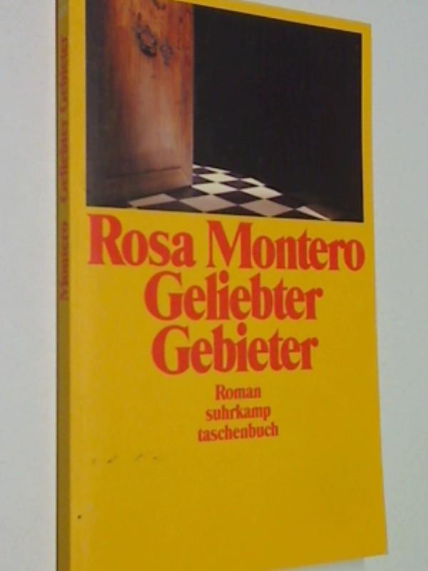 MONTERO, ROSA: Geliebter Gebieter. Roman Suhrkamp st 1879, 3518383795