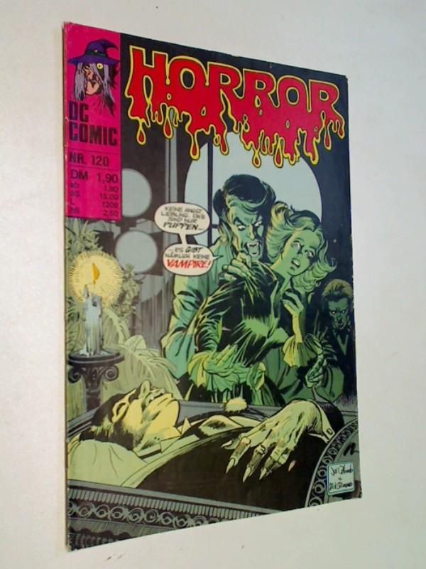 Ditko, Steve und Alex Toth: Horror 120 Blut und Kitsch, Williams DC Comic-Heft, ERSTAUSGABE 1981