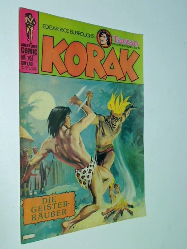 Korak Tarzans Sohn 104, Die Geisterräuber,  BSV Williams Comic-Heft, ERSTAUSGABE