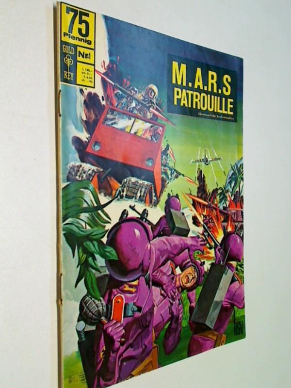 Total War/M.A.R.S. Patrol  Science Fiction - Roy, Mike und Joe Certa: M.A.R.S. Patrouille 1, Geheimauftrag Frost, BSV Gold Key Comic-Heft, ERSTAUSGABE 1968