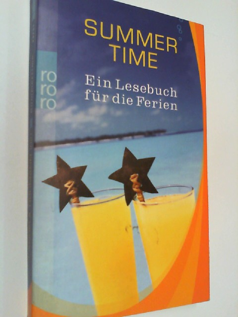 Summertime . Ein Lesebuch für die Ferien . rororo 23731,  3499237318