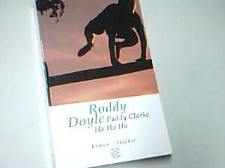 Paddy Clarke Ha Ha Ha., Fischer 13906 ; 3596139066