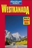 Abenteuer & Reisen, Westkanada