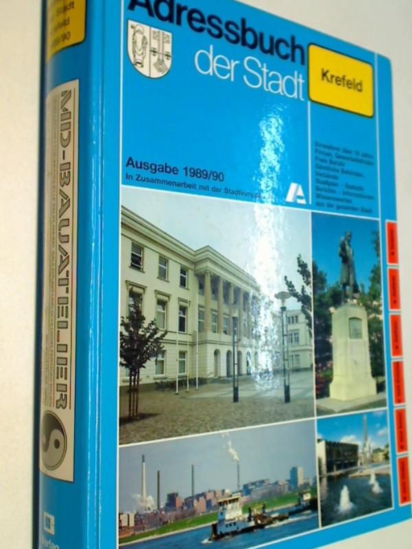 Adressbuch der Stadt Krefeld 1989/90 nach amtlichen Unterlagen und eigenen Erhebungen.