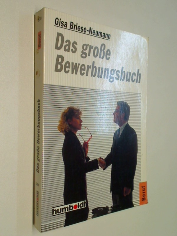 Das große Bewerbungsbuch. ( Beruf / Bewerbung) .
