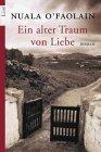 Ein alter Traum von Liebe : Roman. = My Dream of You. List Taschenbuch 60426 ; 3548604269