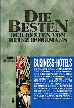 Business-Hotels.Die Besten der Besten. ( Ullstein Hotelführer).