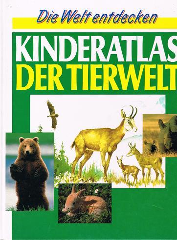 Die Welt endecken, Kinderatlas der Tierwelt