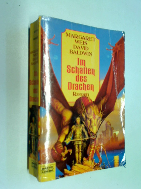 WEIS, MARGARET und David Baldwin: Im Schatten des Drachen. Bastei Fantasy  20413