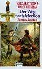 Der Weg nach Merilon. Fantasy- Roman. ( Das Dunkle Schwert).