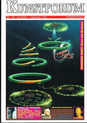 Kunstforum international. Die aktuelle Zeitschrift für alle Bereiche der Bildenden Kunst. Band 157 . November - Dezember 2001: Transgene Kunst. Klone und Mutanten