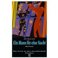 Ein Mann für eine Nacht : Roman.