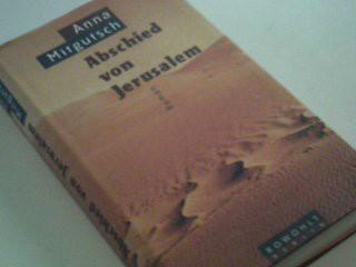 MITGUTSCH, WALTRAUD ANNA: Abschied von Jerusalem : Roman. 1. Aufl.