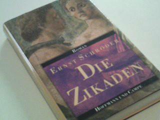 Die Zikaden Roman