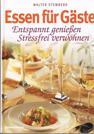 Essen für Gäste . Entspannt genießen. Stressfei verwöhnen .