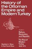 History of the Ottoman Empire and Modern Turkey: Volume II: 002