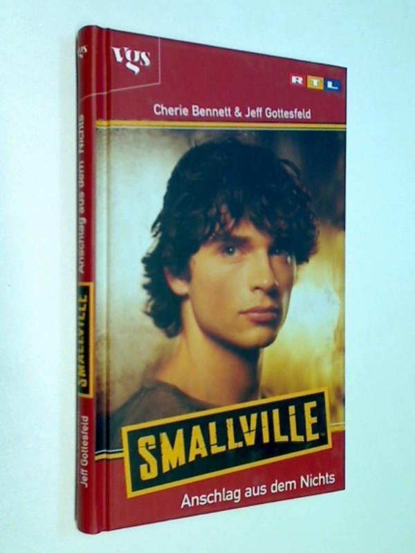 Smallville. Anschlag aus dem Nichts. ERSTAUSGABE 2003