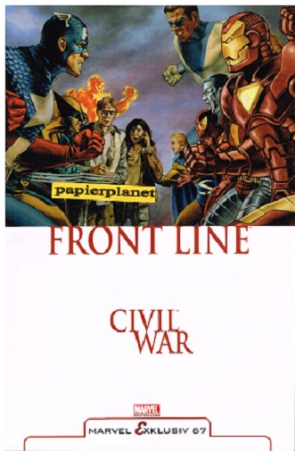 Marvel Exklusiv 67 , Civil War Front Line 1 , Panini Marvel Comics, 26.04.2007, Paperback