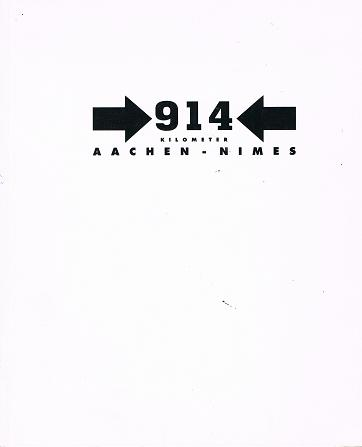 914 Kilometer, Aachen - Nimes