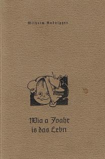 Wia a Joahr is das Lebn. Gedichte in Kärtner Mundart. Kleinbücher in österreichischer Mundart Band 4. Buchschmuck v. Franz Korger. Lebendiges Wort.
