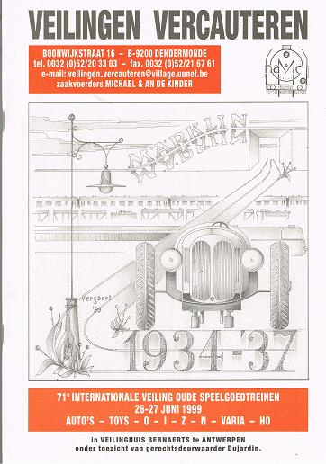 Veilingen Vercauteren: 71e Internationale Veiling oude Speelgoedtreinen, 26-27 Juni 1999 ..
