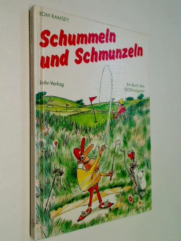 Schummeln und Schmunzeln . Ein Buch des GOLFmagazin .