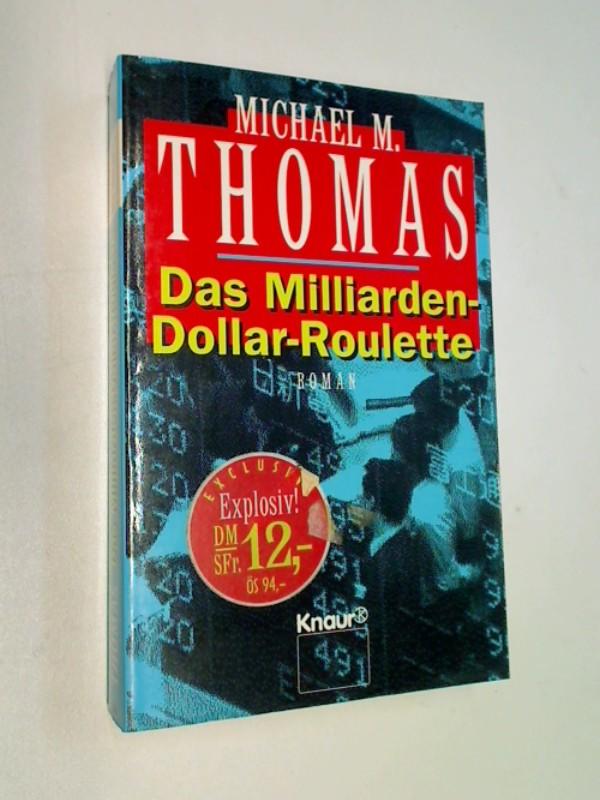 Das Milliarden-Dollar-Roulette. Roman. Knaur 67061