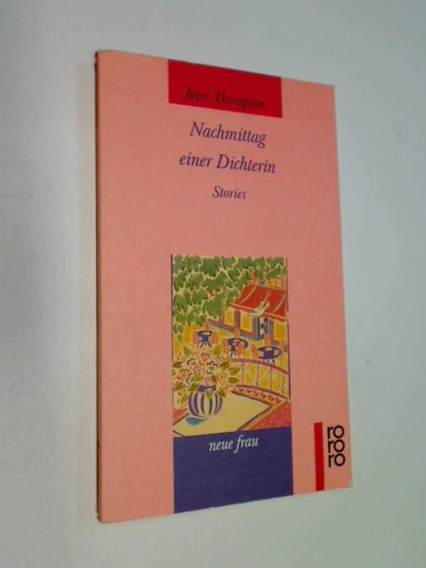 Nachmittag einer Dichterin. Stories.  rororo 12433, neue frau, ERSTAUSGABE