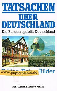 Tatsachen über Deutschland 3570048950 [Deutsche Ausg.]