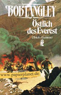 Östlich des Everest : e. moderner Abenteuerroman. = East of Everest 3548210228 [Übers.: Hannes Goebel], Ullstein Dt. Erstausg.