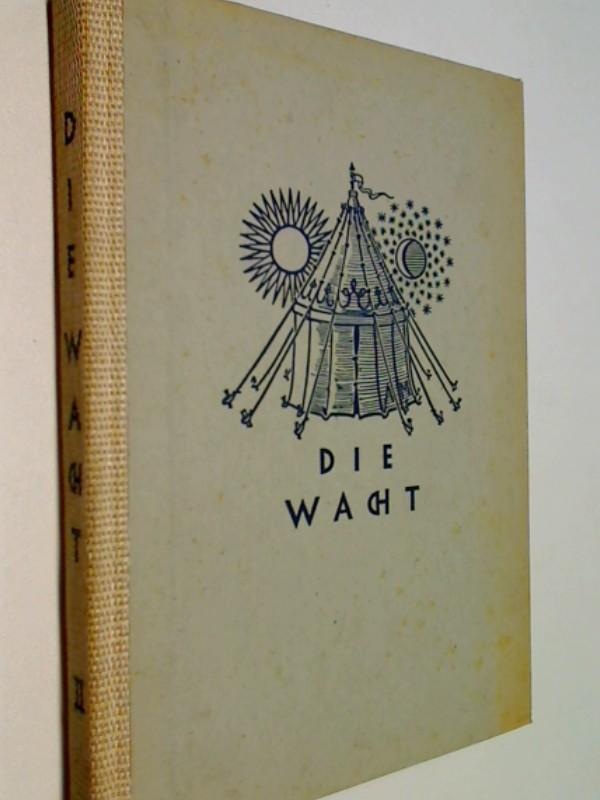 Die Wache . Der zweite Auswahlband (1947)