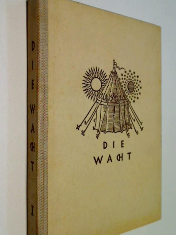 Die Wache . Der erste Auswahlband (1946)