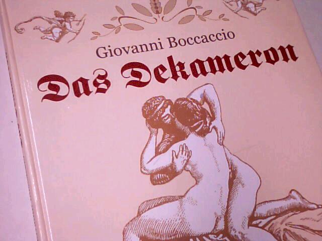 Das Dekameron. Nach der Übertragung von Christian Kraus.