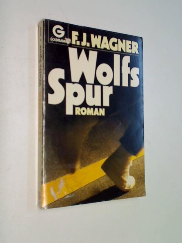 Wolfs Spur. Roman, Goldmann  8509