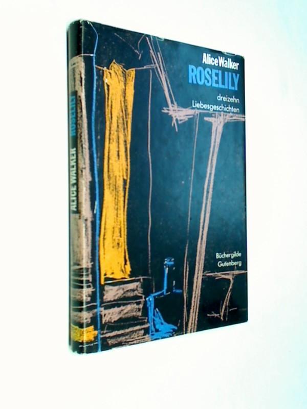 Roselily. 13 Liebesgeschichten