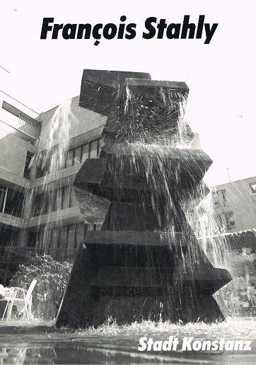 François Stahly : Skulpturen , Ausstellung in Konstanz 21.August bis 2. Oktober 1987 Stadtgarten, Rathaushof, Rathausgalerie, Städt. Wessenberg-Gemäldegalerie, Rosgartenmuseum. Hrsg. von der Stadt Konstanz.