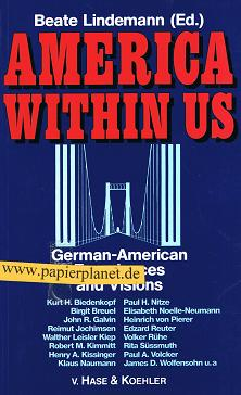 America within us : German and American Experiences and Visions 3775813381