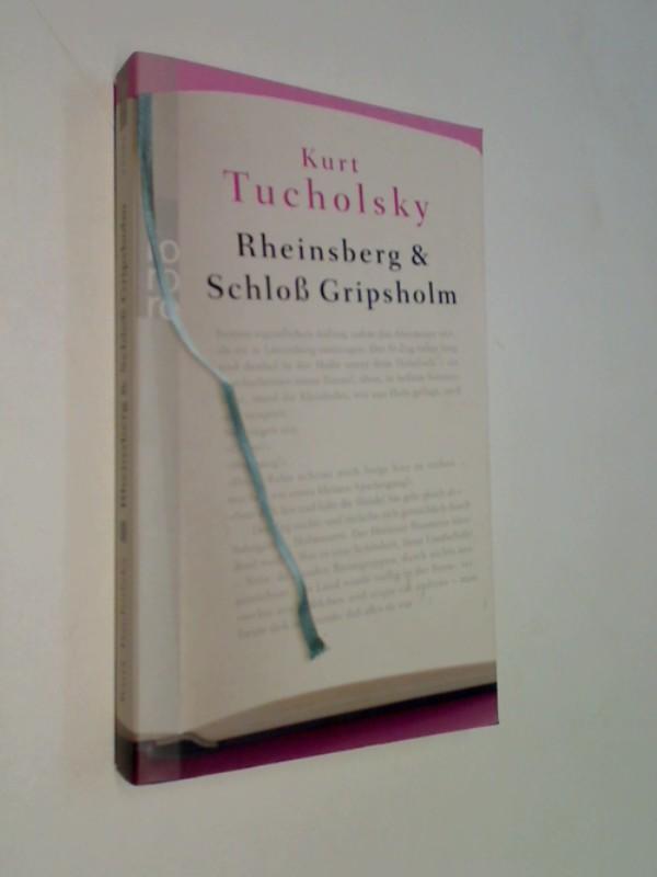 Rheinsberg. Schloß Gripsholm Ein Bilderbuch für Verliebte und anderes. Eine Sommergeschichte