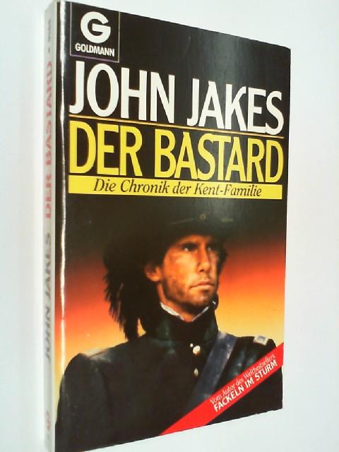 Der Bastard. Die Chronik der Kent- Familie. 3442091845