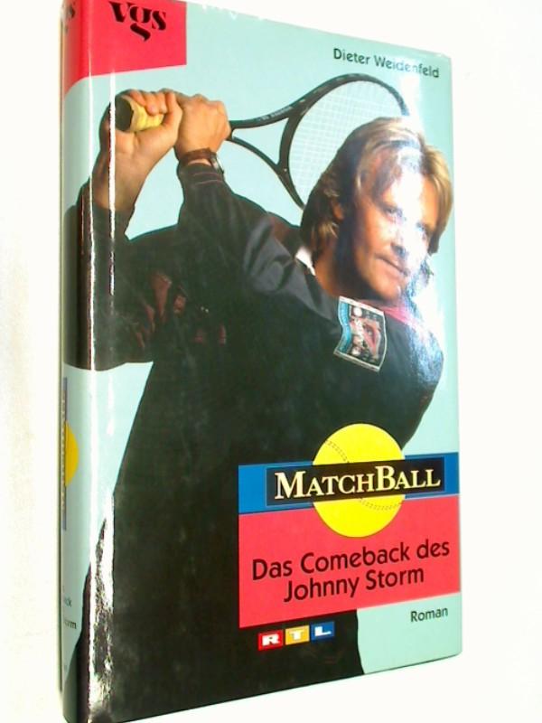Matchball. Das Comeback des Johnny Storm