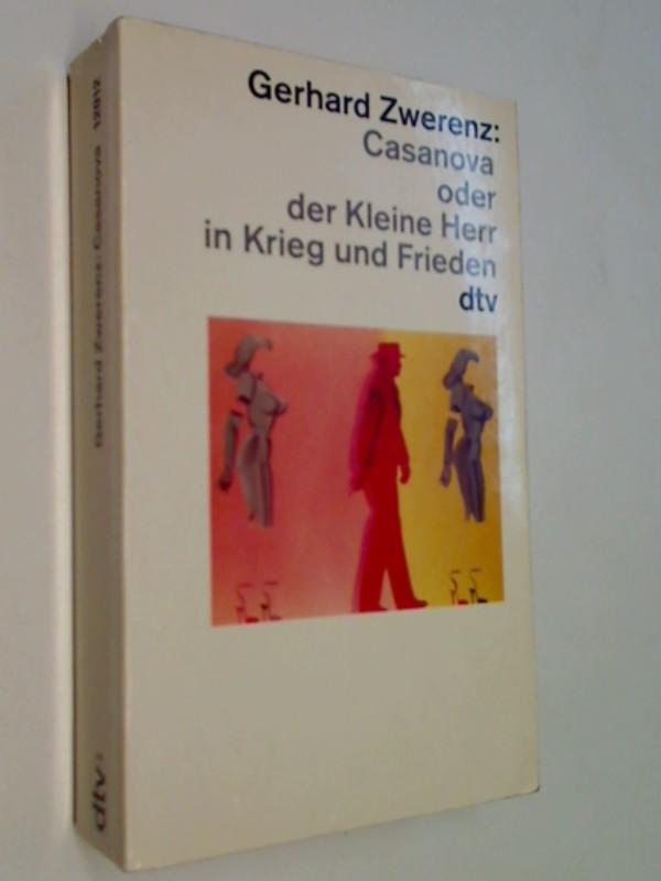 Zwerenz, Gerhard: Casanova oder der Kleine Herr in Krieg und Frieden
