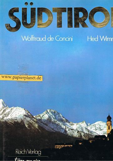 Südtirol. (3724302185) Text von Wolftraud de Concini. Fotos von Hed Wimmer, Terra magica