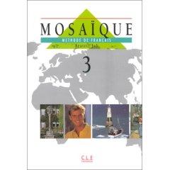 Mosaïque, méthode de français, Level 3.