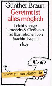 Gereimt ist alles möglich : leicht sinnige Limericks u. Clerihews. (3421016984) Mit Ill. von Joachim Kupke