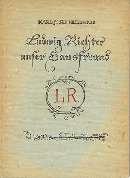 Ludwig Richter unser Hausfreund